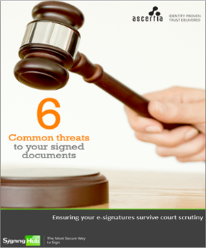 6 common threats to your e-signed documents