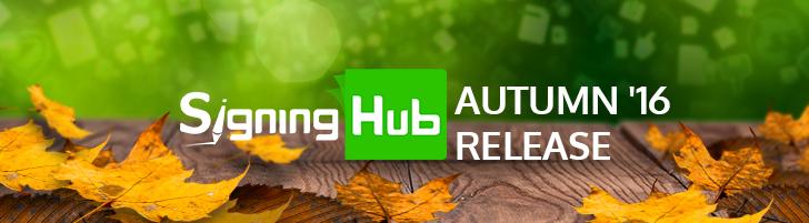 SigningHub Autumn 16 Release